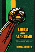 Africa after Apartheid: South Africa, Race, and Nation in Tanzania