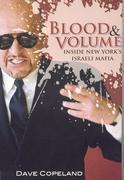 Blood & Volume: Inside New York's Israeli Mafia