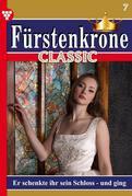 Fürstenkrone Classic 7 – Adelsroman