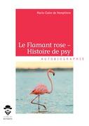 Le flamant rose - Histoire de psy