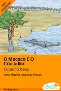 O Macaco E O Crocodilo