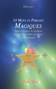 24 mots et phrases magiques