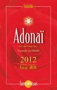 Adonaï  - Au cœur de l'amour - Tome 2 - 2012