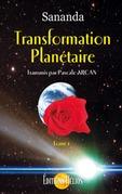 Transformation planétaire - Tome 1