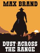 Dust Across the Range