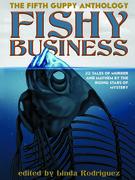 Fishy Business