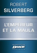 L'Empereur et la maula