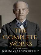 John Galsworthy: The Complete Works
