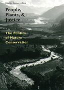 People, Plants, and Justice: The Politics of Nature Conservation