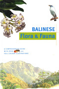 Balinese Flora & Fauna Discover Indonesia