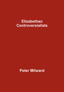 Elizabethan Controversialists