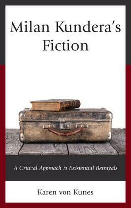 Milan Kundera's Fiction