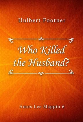 Who Killed the Husband?