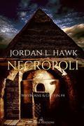 Necropoli: Whyborne & Griffin #4