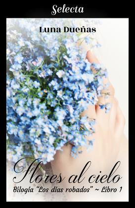 Flores al cielo