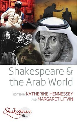 Shakespeare and the Arab World