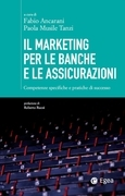 Marketing per le banche e le assicurazioni (Il)
