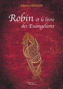 Robin et le livre des Euangélions