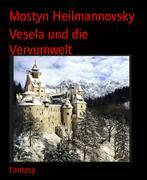 Vesela und die Vervumwelt