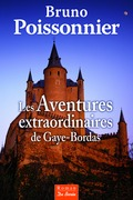 Les Aventures extraordinaires de Gaye-Bordas