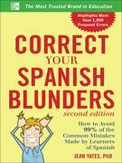 Correct Your Spanish Blunders, 2nd Edition