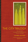 The City Trilogy: Five Jade Disks, Defenders of the Dragon City, and Tale of a Feather