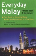 Everyday Malay: Phrase Book and Dictiionary