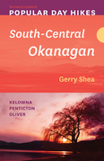 Popular Day Hikes: South-Central Okanagan — Revised & Updated