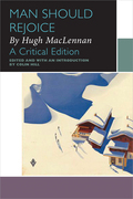 Man Should Rejoice, by Hugh MacLennan