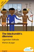 The Blacksmith's Dilemma