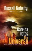 Katrina Hates the Universe
