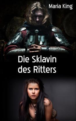 Die Sklavin des Ritters
