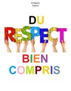 Du   respect bien compris