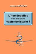 L'homéopathie n'est-elle qu'une vaste fumisterie ?
