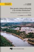 Des ponts interculturels à la rivière Romaine?