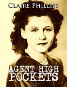 Agent High Pockets