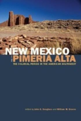 New Mexico and the Pimería Alta