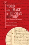 Words and Image in Russian History