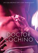Doctor Cochino - Literatura erótica