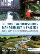 Integrated Water Resources Management in Practice: Better Water Management for Development