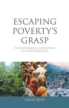 Escaping Poverty's Grasp: The Environmental Foundations of Poverty Reduction