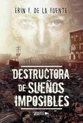 Destuctora de sueños Imposibles