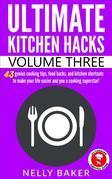 Ultimate Kitchen Hacks - Volume 3