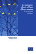 Les relations entre le Conseil de l'Europe et l'Union européenne