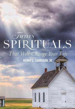 Fifteen Spirituals That Will Change Your Life
