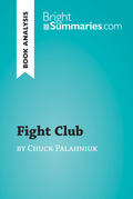 Fight Club by Chuck Palahniuk (Book Analysis)