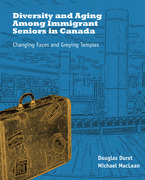 Diversity and Aging Among Immigrant Seniors in Canada