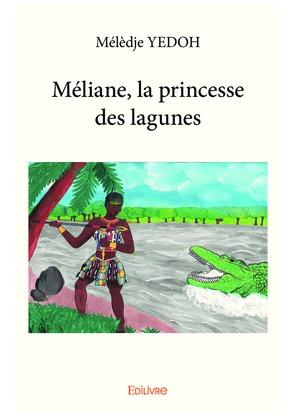 Méliane, la princesse des lagunes