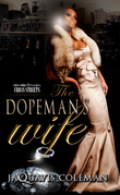 The Dopeman's Wife: Part I of the Dopeman Trilogy