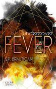 Undercover: Fever